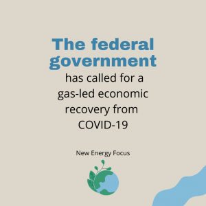 The federal government of Australia has called for a Gas-led economic recovery from COVID-19